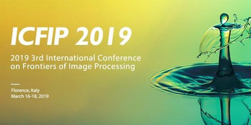 2019 3rd International Conference on Frontiers of Image Processing (ICFIP 2... None