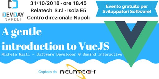 DevDay Napoli: A gentle introduction to VueJS  None