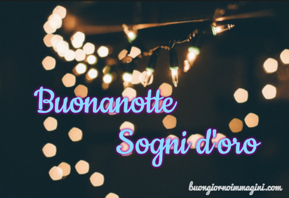 Luci Notte Sogni Oro Dolce